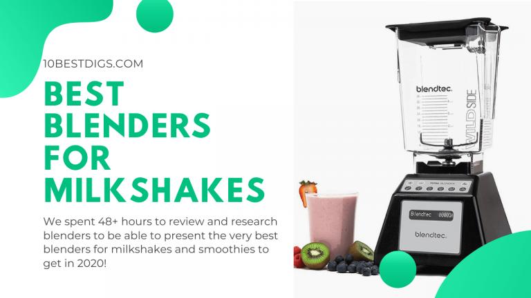 best blenders for milkshakes