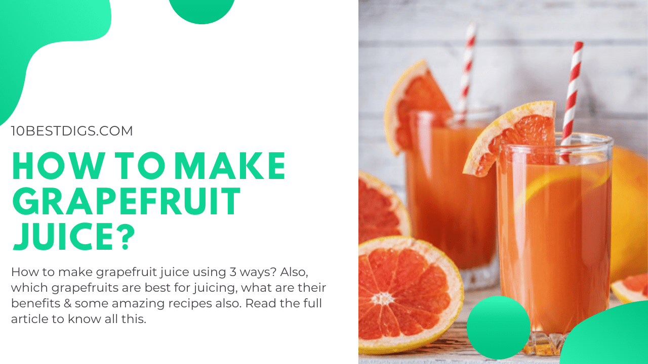 How to make grapefruit juice?