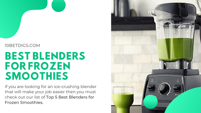 Best Blenders for Frozen Smoothies