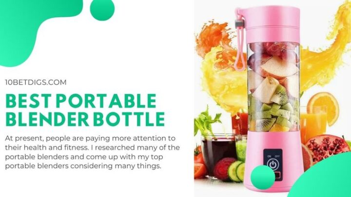 Best Portable Blender Bottle