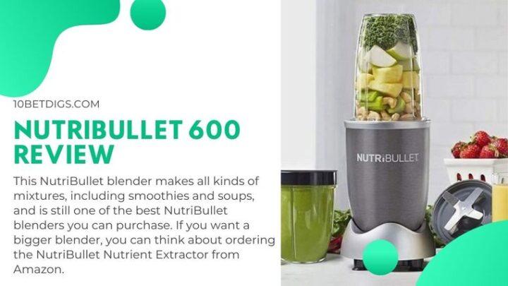 NutriBullet 600 Review
